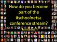 how to be part of the schoolnetsa11 conference twitter stream