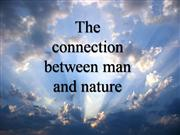 The connection between man and nature