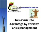 Turn Crisis into Advantage by effective