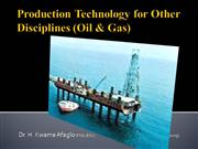Production Technology for oil & Gas