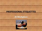 Etiquettes at workplace