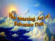 Salvador Dali - The Amazing Art