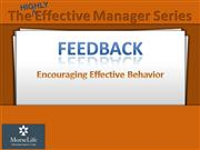 Feedback: Encouraging Effective Behavior