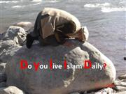 Do you live Islam Daily?