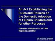 Domestic Adoption Act - RA 8552