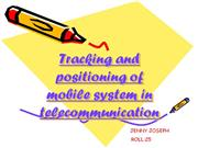 Tracking and positioning of mobile system in telecommunication