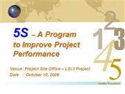 5S – A Program to Improve Project