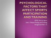 Psychological Factors that affect sports participation and training