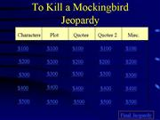 TKaM jeopardy