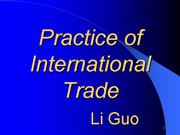 Practice of International Trade