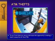 ATM Frauds and Thefts - Cards Get Stolen Easily