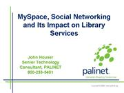 MySpace Social Networking and Its Impact