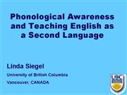 Phonological Awareness and Teaching ESL1 