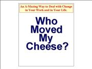 WHO+MOVED+MY+CHEESE%3f