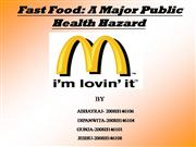 Fast Food: A Major Public Health Hazard